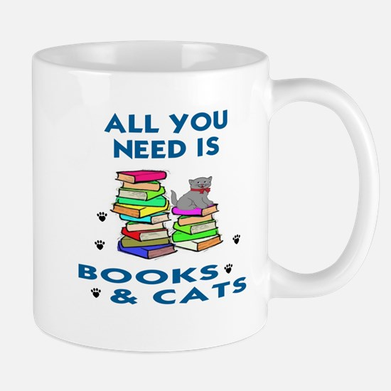 ALLYOU NEED IS BOOKS AND CATS Mug
