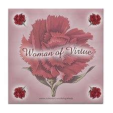 WOMAN OF VIRTUE Tile Coaster