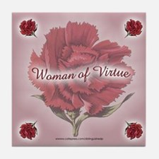 WOMAN OF VIRTUE Tile Coaster