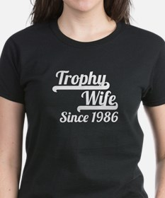 Trophy Wife Since 1986 T-Shirt