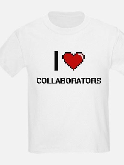 I love Collaborators Digitial Design T-Shirt