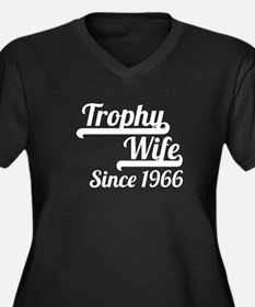 Trophy Wife Since 1966 Plus Size T-Shirt