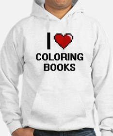 I love Coloring Books Digitial D Hoodie