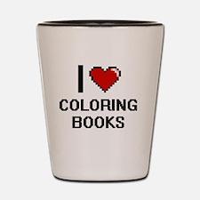 I love Coloring Books Digitial Design Shot Glass