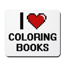 I love Coloring Books Digitial Design Mousepad