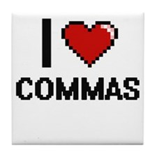 I love Commas Digitial Design Tile Coaster