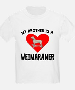 My Brother Is A Weimaraner T-Shirt