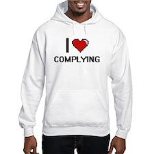 I love Complying Digitial Design Hoodie