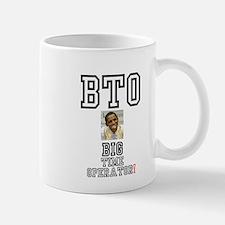 OBAMA - BTO - BIG TIME OPERATOR Mugs