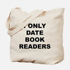I Only Date Book Readers Tote Bag