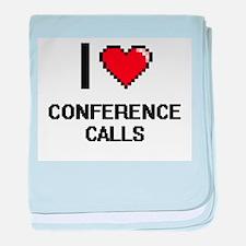 I love Conference Calls Digitial Desi baby blanket
