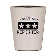 Worlds Best Reporter Shot Glass