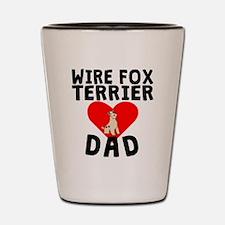 Wire Fox Terrier Dad Shot Glass