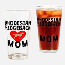Rhodesian Ridgeback Mom Drinking Glass