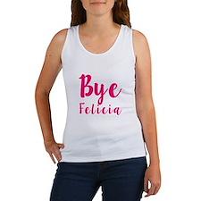 bye felicia funny Women's Tank Top