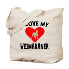 I Love My Weimaraner Tote Bag