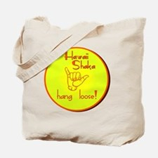 HAWAII SHAKA HANG LOOSE Tote Bag