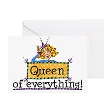 Queen Of Everything Greeting Card