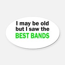 I may be old Oval Car Magnet