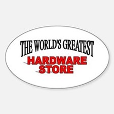 """""""The World's Greatest Hardware Store"""" Decal"""
