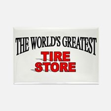 """""""The World's Greatest Tire Store"""" Rectangle Magnet"""