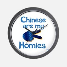 Chinese are my Homies Wall Clock