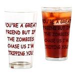Great Friend1 Drinking Glass