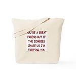 Great Friend1 Tote Bag