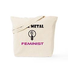 Full Metal Feminist Tote Bag