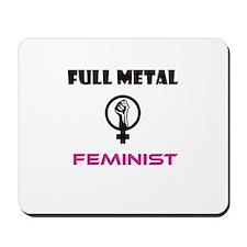 Full Metal Feminist Mousepad