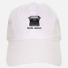 Words matter Baseball Baseball Cap
