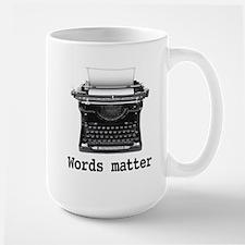 Words matter Large Mug
