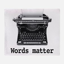 Words matter Throw Blanket