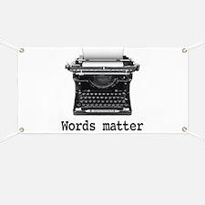 Words matter Banner