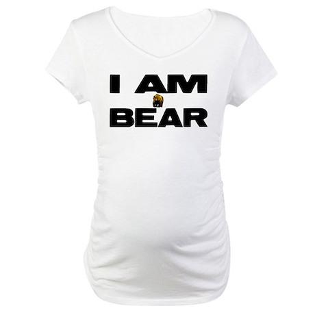 I AM BEAR Maternity T-Shirt