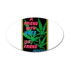 friend w weed.png Wall Decal