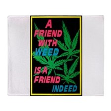 friend w weed.png Throw Blanket
