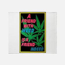 friend w weed.png Throw Blanket