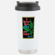 friend w weed.png Travel Mug