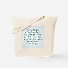 Im not having a bad hair day...