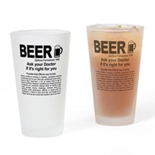 Beer, ask your doctor if it's right Drinking Glass