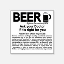 "Beer, ask your doctor if it Square Sticker 3"" x 3"""