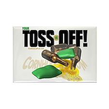 Toss Off! Rectangle Magnet