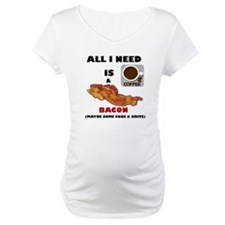 ALL I NEED IS COFFEE & BACON Shirt