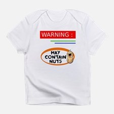May contain nuts Infant T-Shirt