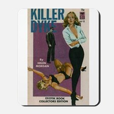 Killer Dyke Mousepad