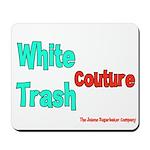 White Trash Couture (Brand) Mousepad