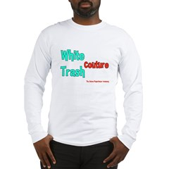 White Trash Couture (Brand) Long Sleeve T-Shirt