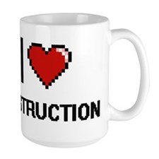 I love Destruction Mugs