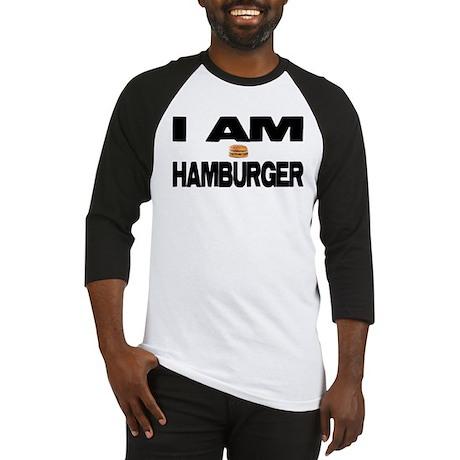 I AM HAMBURGER Baseball Jersey